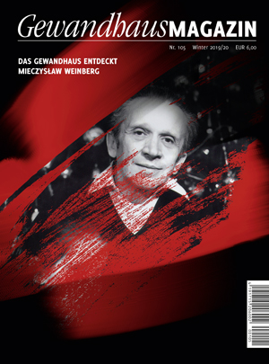 Gewandhaus-Magazin Nr. 105 (Winter 2019/20)